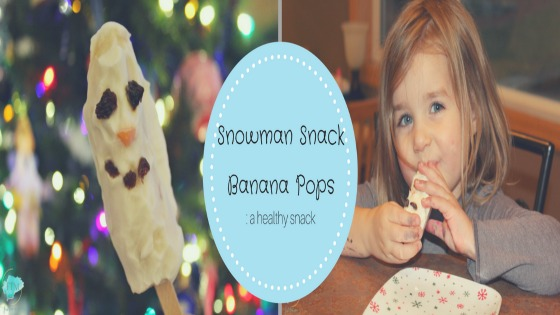 Snowman Snack Banana Pops : a healthy snack
