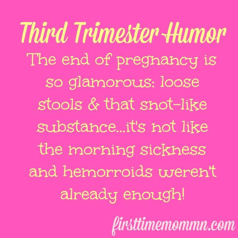 A little third trimester pregnancy humor…