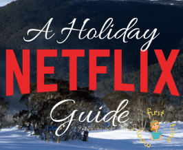 The Holidays are Here! A Holiday Netflix Guide