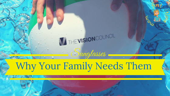 Sunglasses: Why Your Family Needs Them