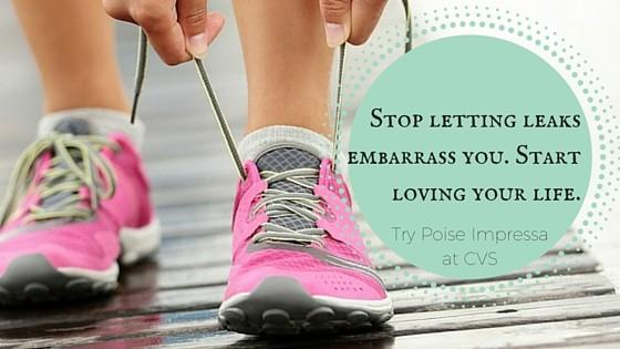 Stop letting leaks embarrass you. Start loving your life.