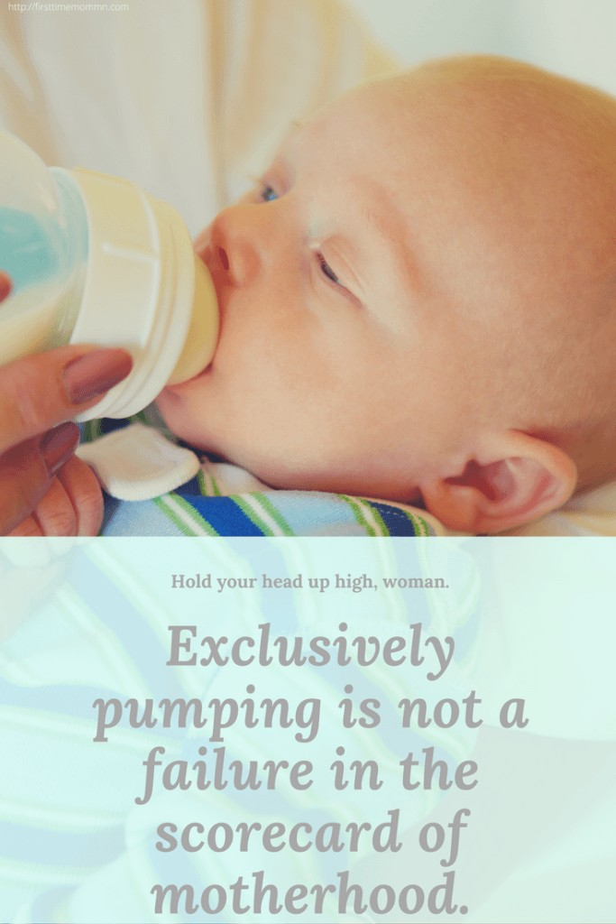 Exclusively pumping is not a failure in the scorecard of motherhood.