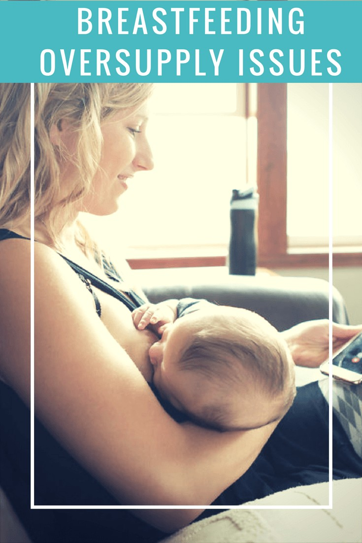 Breastfeeding Over Supply Issues