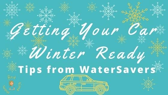 Getting your car winter ready: Tips from WaterSavers