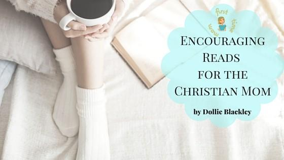 Encouraging Books for the Christian Mom