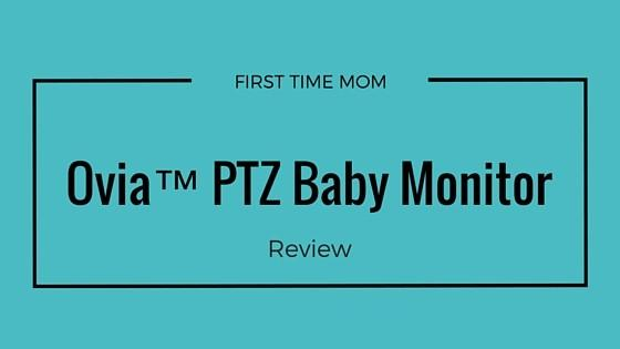 Ovia™ PTZ Baby Monitor Review