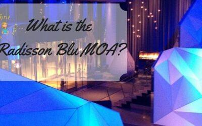 What is the Radisson Blu MOA?
