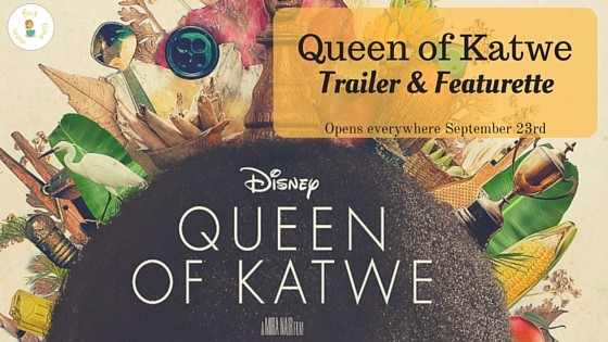 QUEEN OF KATWE Trailer & Featurette