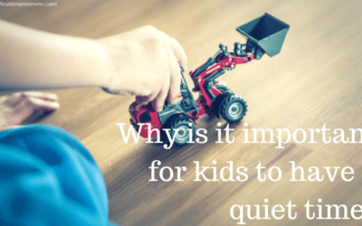 Why is it important for kids to have a quiet time?