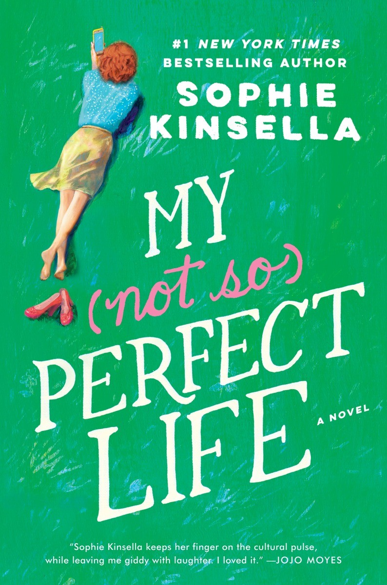 My Not So Perfect Life by Sophie Kinsella, available 2/7