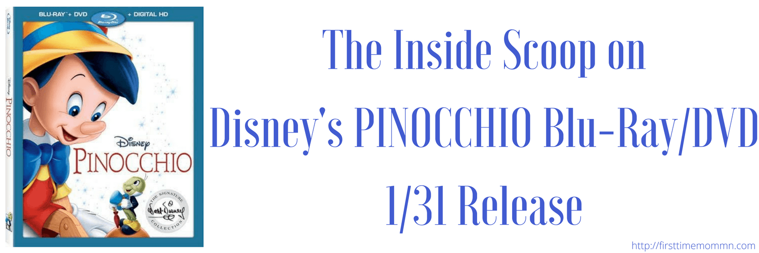 The Inside Scoop on Disney's PINOCCHIO Blu-RayDVD 131 Release