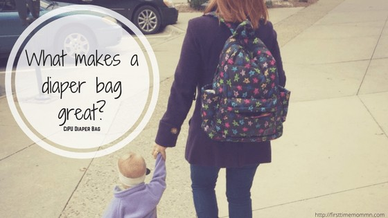 What makes a diaper bag great? What should you look for?