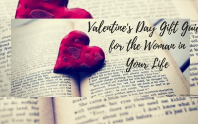 Valentine's Day Gift Guide for the Woman in Your Life