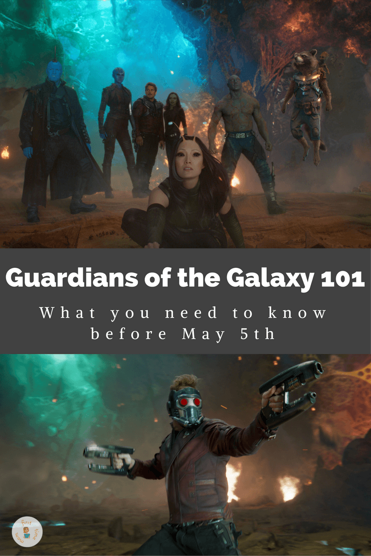 Guardians of the Galaxy 101: What you need to know before May 5th. Pin now and read later.