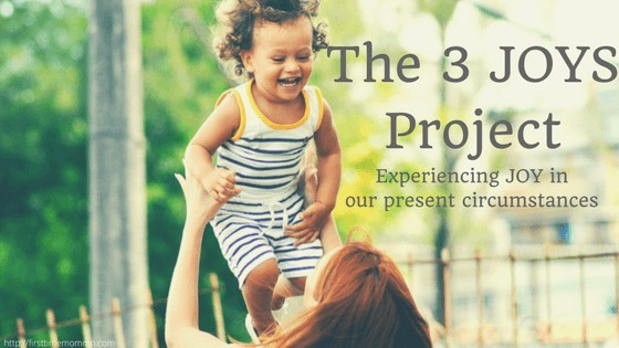 The 3 JOYS Project – Experiencing JOY in our present circumstances