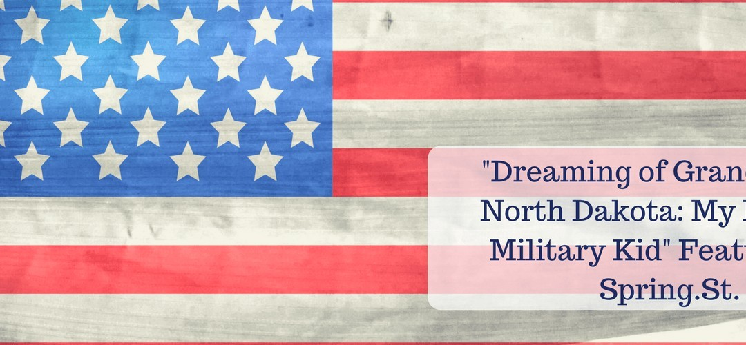 """Dreaming of Grand Forks, North Dakota: My Life as a Military Kid"" Featured on Spring.St."