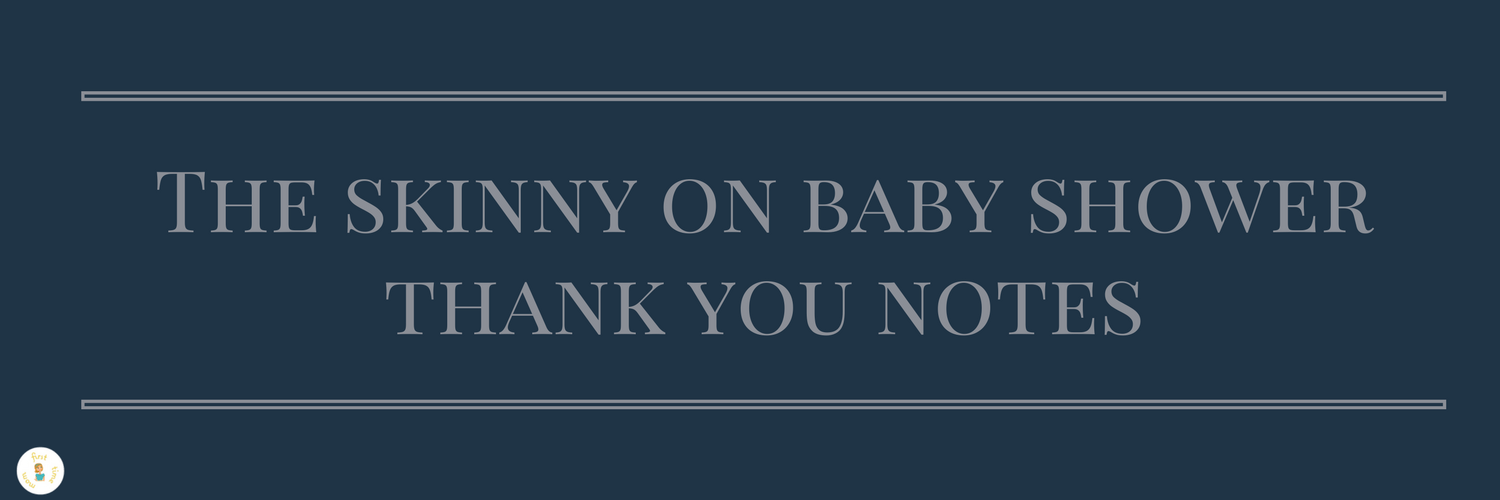 The skinny on baby shower thank you notes