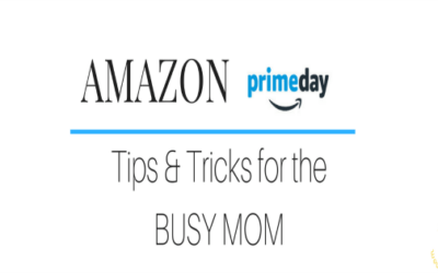 Amazon Prime Day Tips & Tricks for the Busy Mom