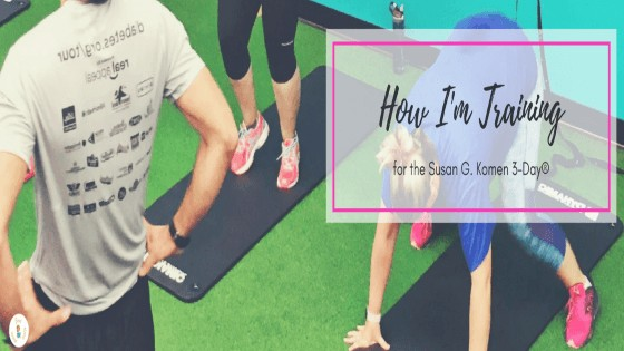 How to Train for the Susan G. Komen 3-Day Walk