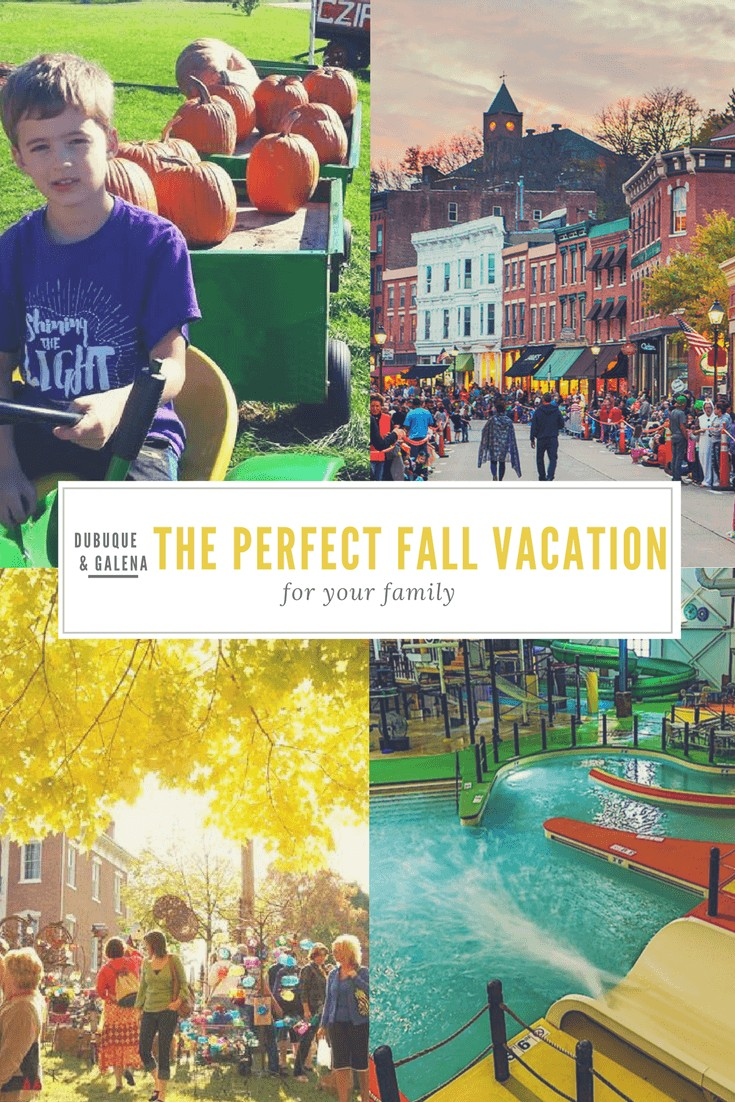 Galena & Dubuque- The Perfect Fall Vacation for Your Family. Midwest travel at its best.