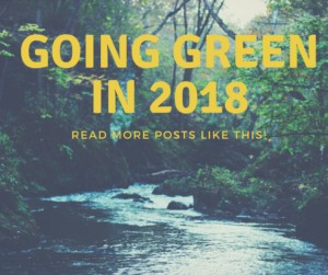 Going Green in 2018