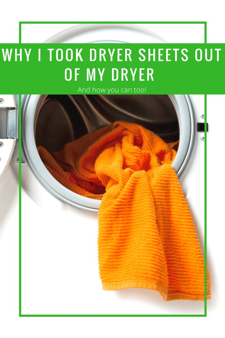 Why I took dryer sheets out of my dryer and how you can too! Go Green in 2018