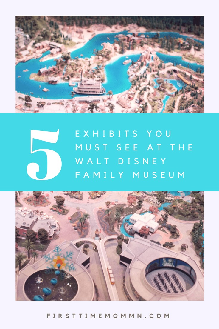 5 Exhibits You Must See at the Walt Disney Family Museum - If you're a fan of Disney at all and you haven't been to the Walt Disney Family Museum you are missing out. Pin and save for your next trip to San Francisco.