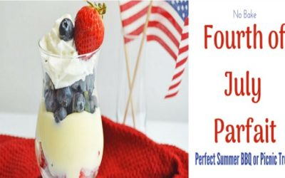 No Bake Fourth of July Parfait – Perfect Summer BBQ or Picnic Treat!