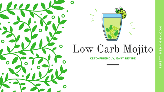 Low Carb Alcoholic Drink – Try This Refreshing Low Carb Mojito Recipe