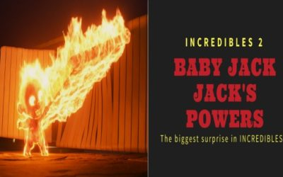 Baby Jack Jack's Powers: The biggest surprise in INCREDIBLES 2