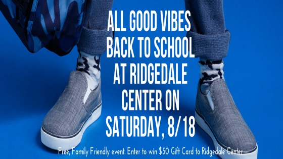 All Good Vibes for Back to School at Center Court – Ridgedale Center, Saturday, August 18th