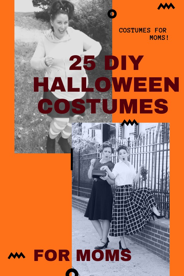25 of the best DIY Halloween Costumes for Moms that I could find on the Internet. #halloween #costumes #diycostumes #moms #halloweencostumes