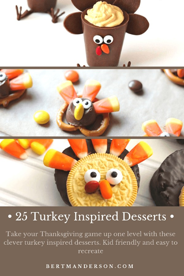 25 Thanksgiving Desserts that are all inspired by our favorite Thanksgiving bird, the turkey! Kid friendly and easy to recreate, this round up will give you all the ideas you need to slay Thanksgiving dessert! #Thanksgiving #turkey #dessert #kidfriendly #easytomake