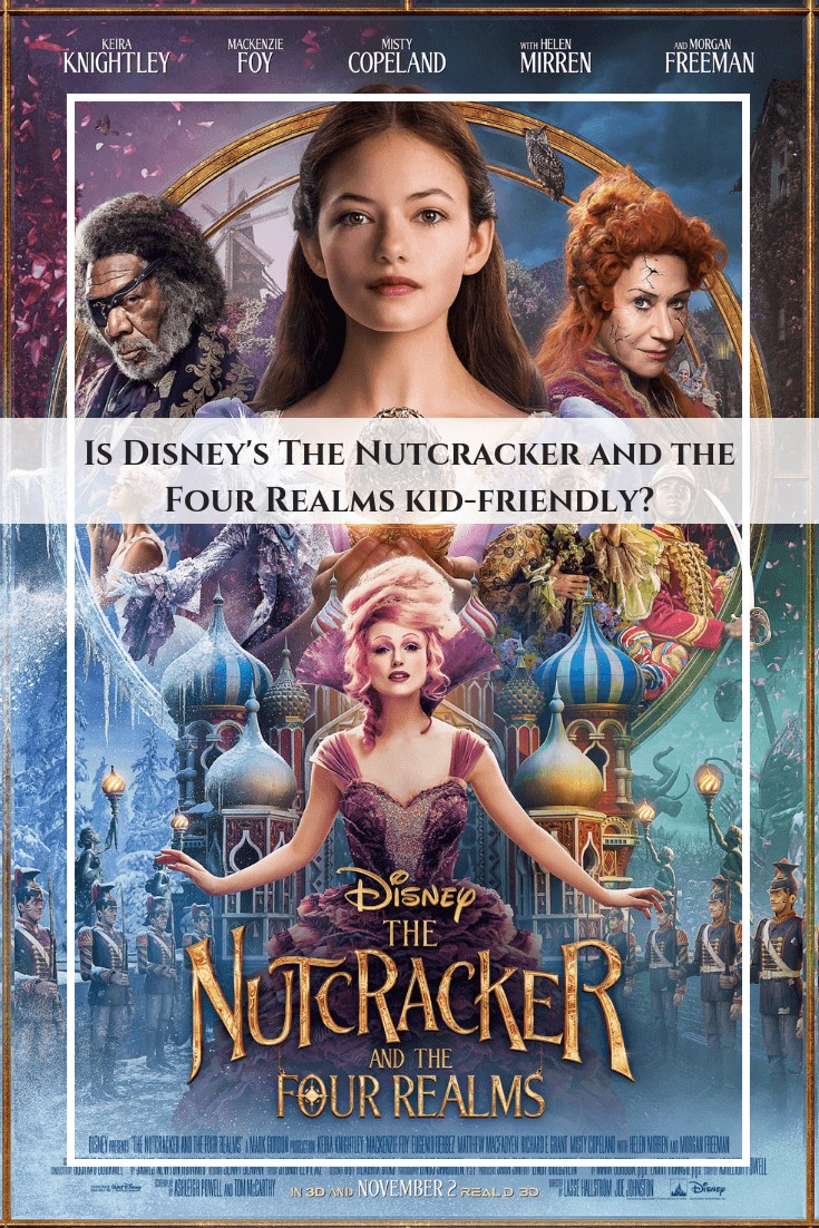 Is Disney's The Nutcracker and the Four Realms kid-friendly? Read the review. #movie #disney #disneysnutcracker #kids