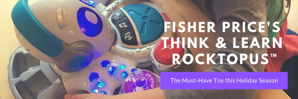 The Must-Have Toy this Holiday Season - Fisher Price'sThink & Learn Rocktopus™