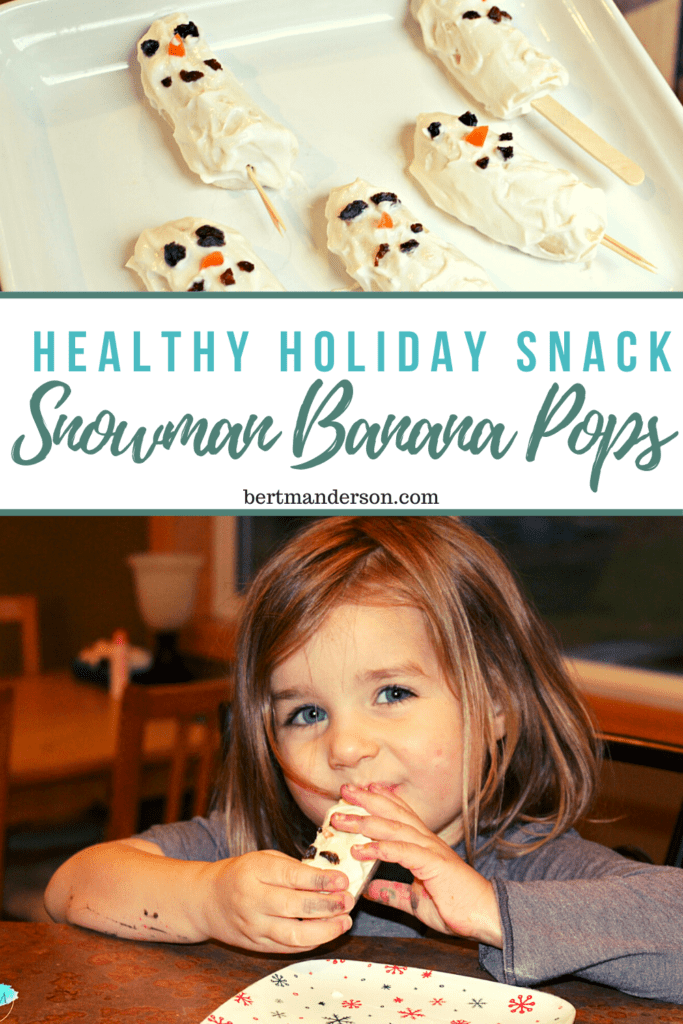 Healthy holiday snack for kids - Snowman Banana Pops #holidaysnack #healthysnack #kidsnacks
