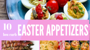 10 Low Carb Easter Appetizers featured image