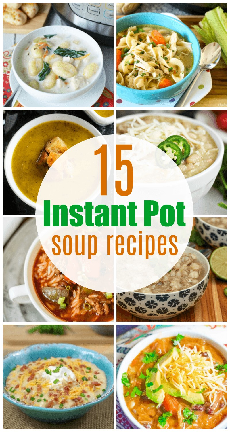 15 yummy Instant Pot soup recipes to warm your soul