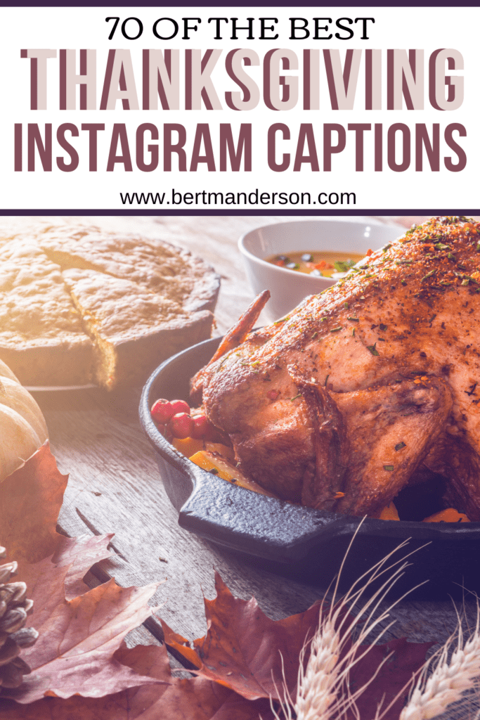 70 of the best Thanksgiving Instagram quotes and captions. #thanksgiving #quotes #instagram #Instagramcaptions #Instagramquotes