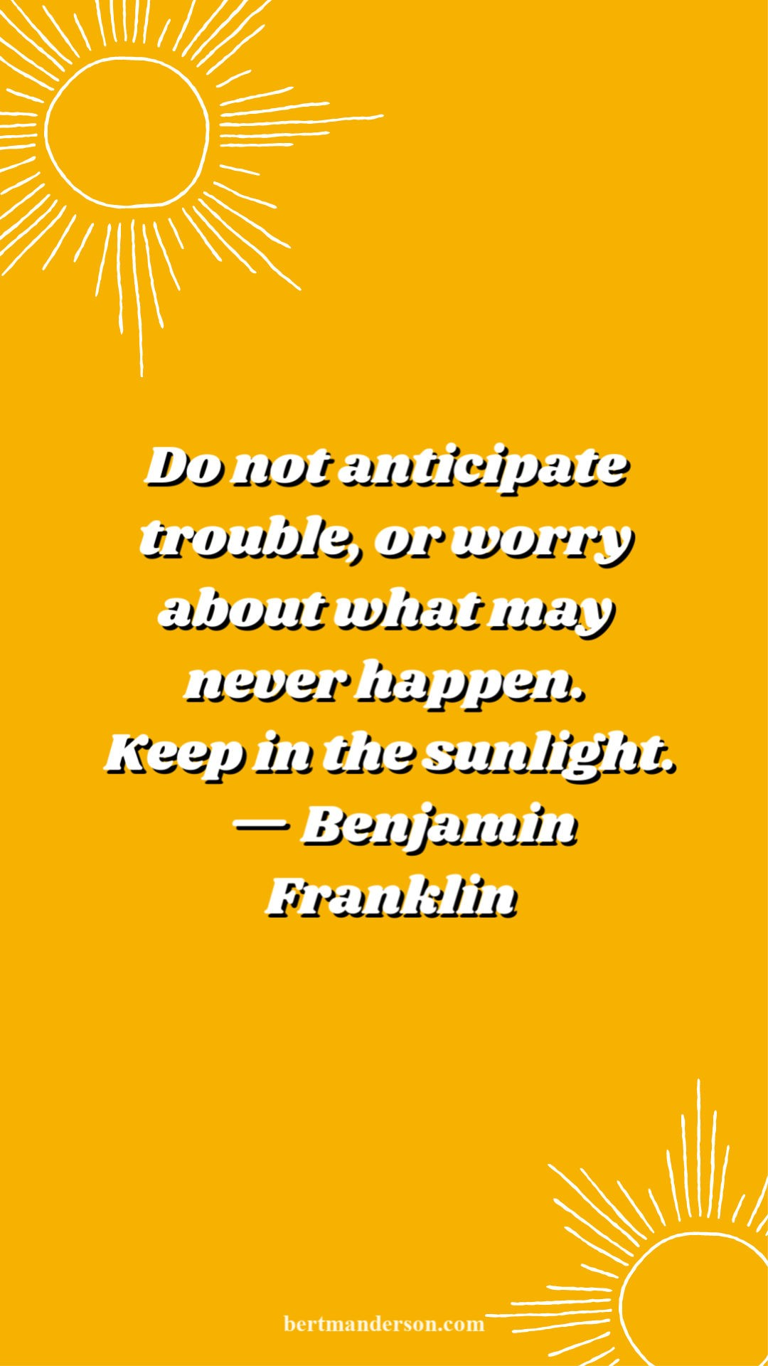 Keep in the Sunlight - Ben Franklin