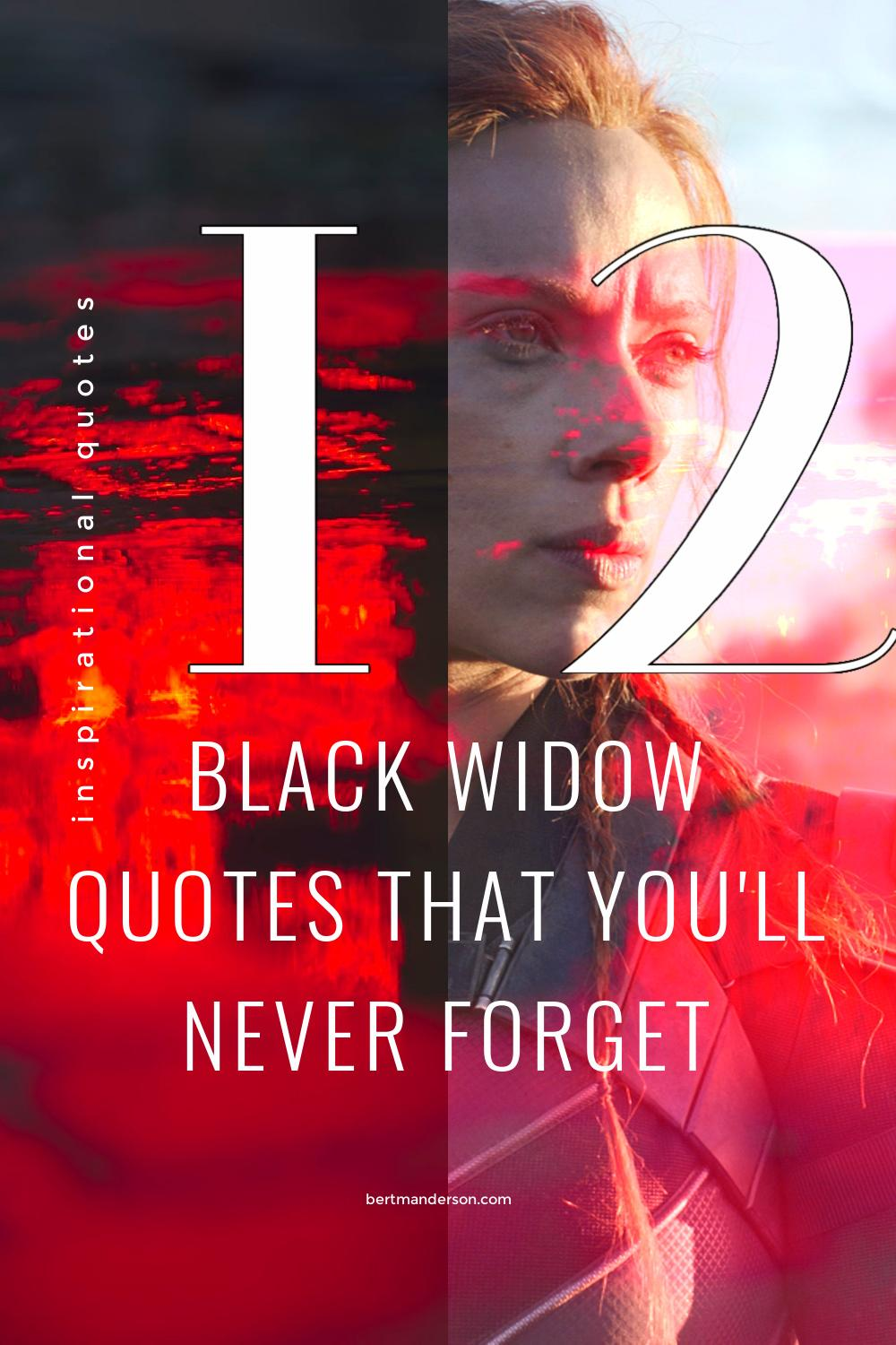 12 Black Widow quotes that you'll never forget.